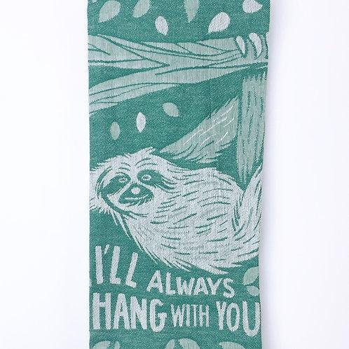Hang with You - Dishtowel