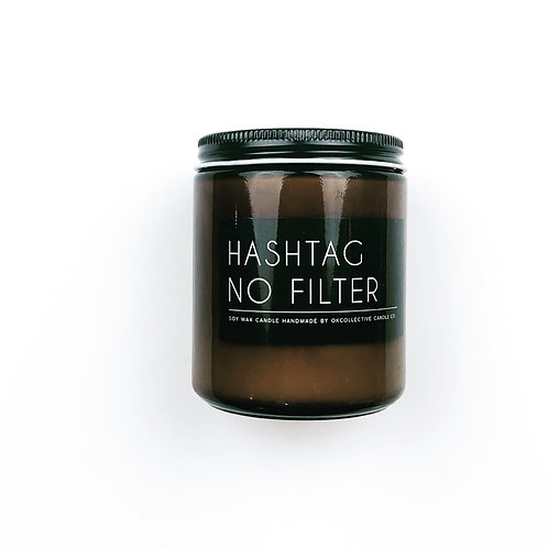 Hashtag No Filter - 8oz. Candle