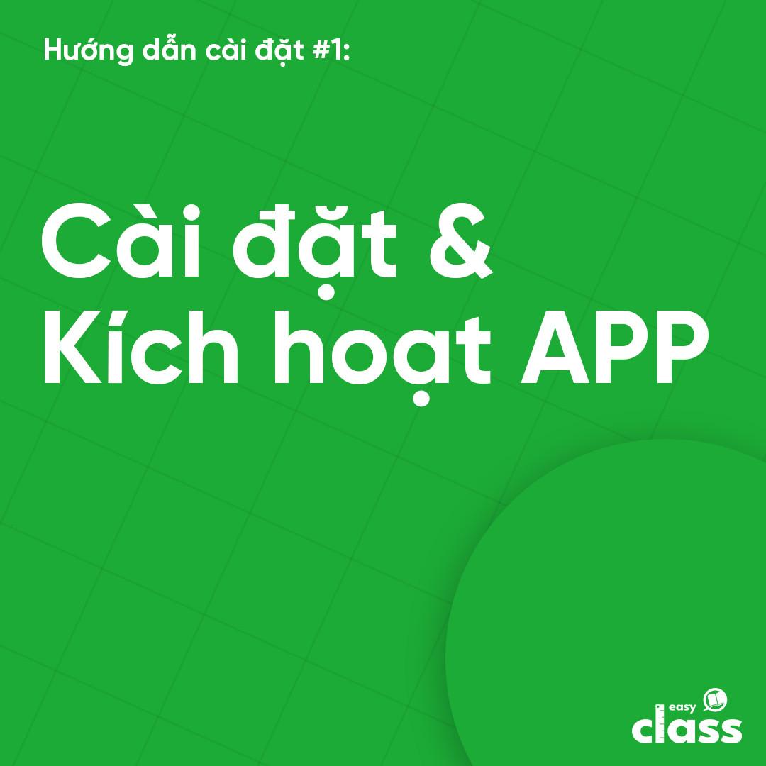 Cài đặt và kích hoạt app