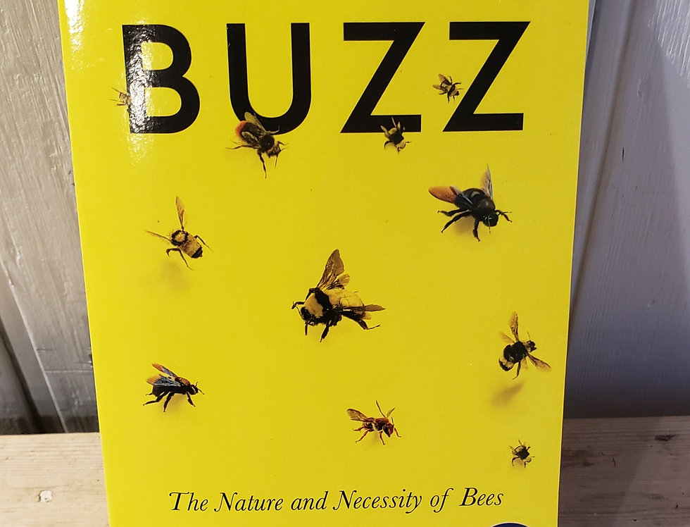 Buzz   The Nature & necessity of bees
