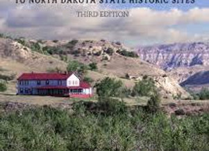 A Traveler's Companion to North Dakota State Historic Sites (Third Edition) by