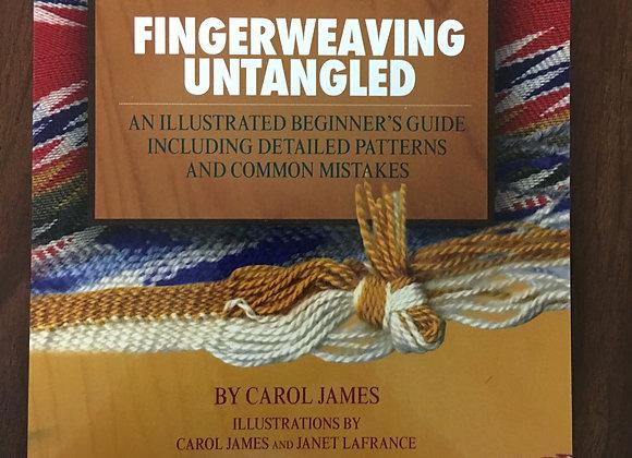 Fingerweaving Untangled by Carol James