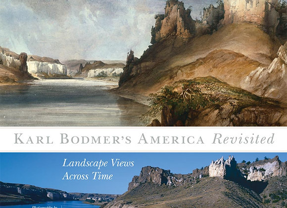 Karl Bodmer's America Revisited