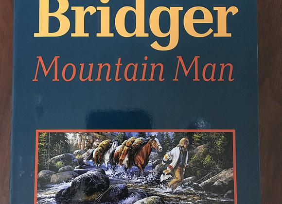 Jim Bridger Mountain Man by Stanley Vestal