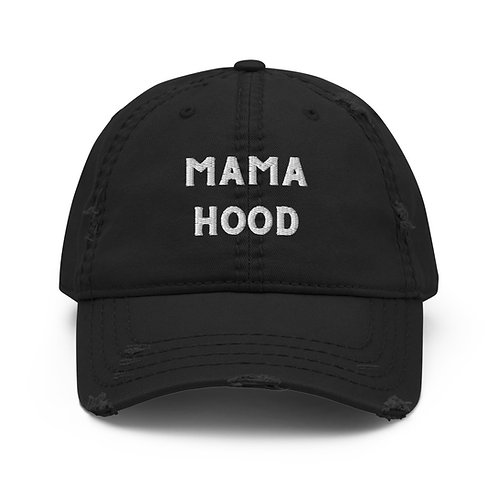 Mama hood Distressed Dad Hat