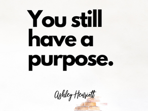 Knowing your purpose when everything stops.