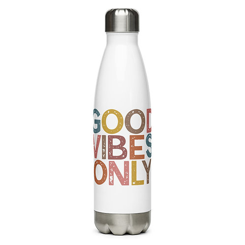 Good Vibes Only Stainless Steel Water Bottle copy