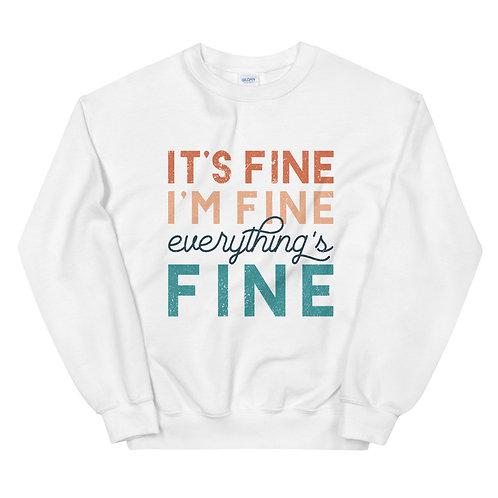 Its fine sweater Sweatshirt