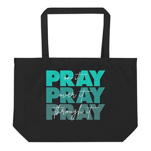 pray on it large organic tote bag