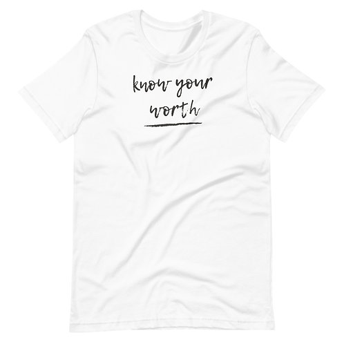 know your worth Short-Sleeve T-Shirt