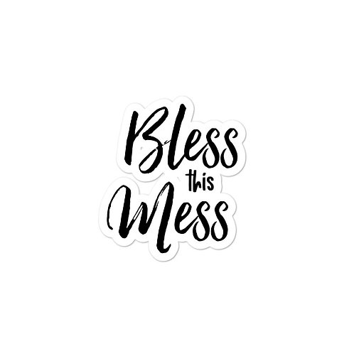 Bless this mess sticker for cups, and products sticker