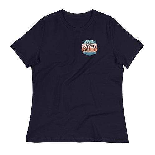 Be Salty Women's Relaxed T-Shirt