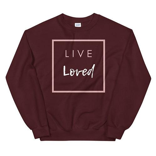 Live Loved Sweatshirt