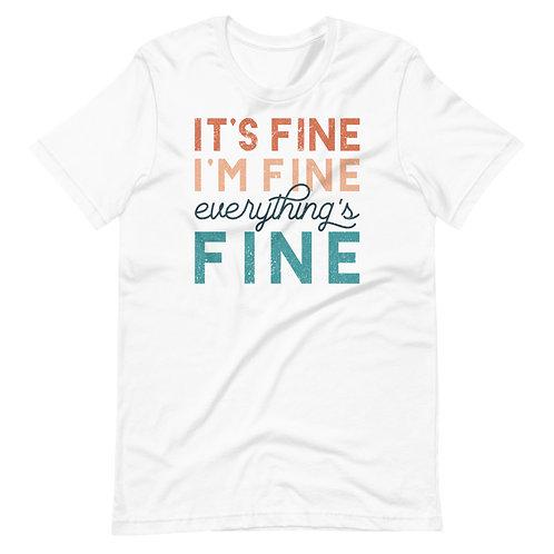 It's Fine Short-Sleeve T-Shirt