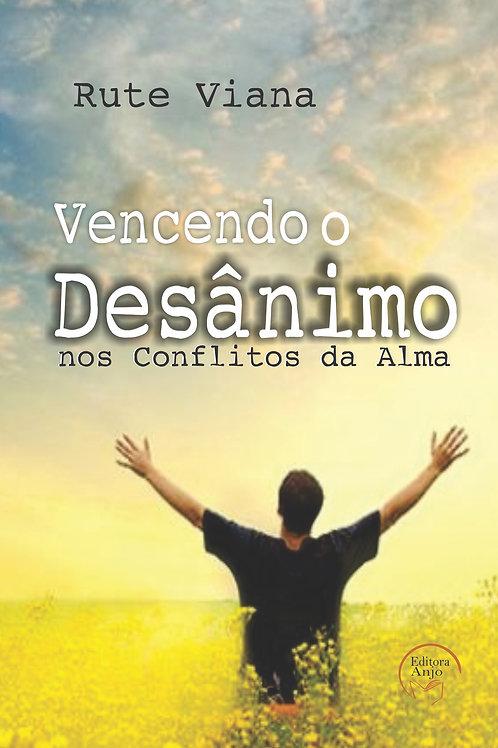 Vencendo Desânimo nos conflitos da alma