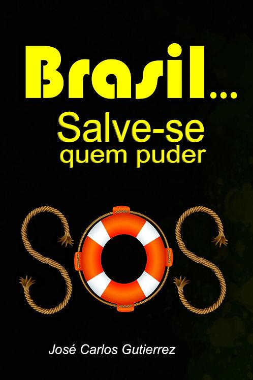 BRASIL Salve-se quem puder
