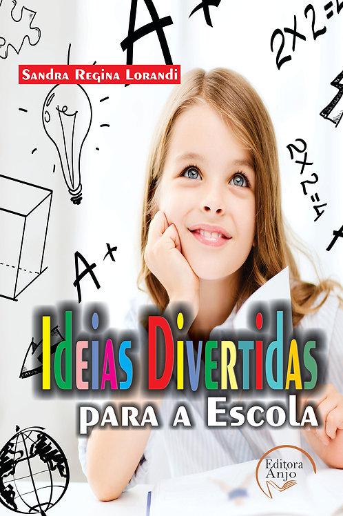 Ideias Divertidas para escola
