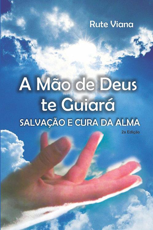 A mão de Deus te guiará