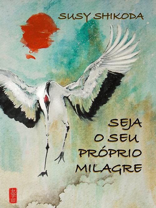 Seja seu Próprio Milagre