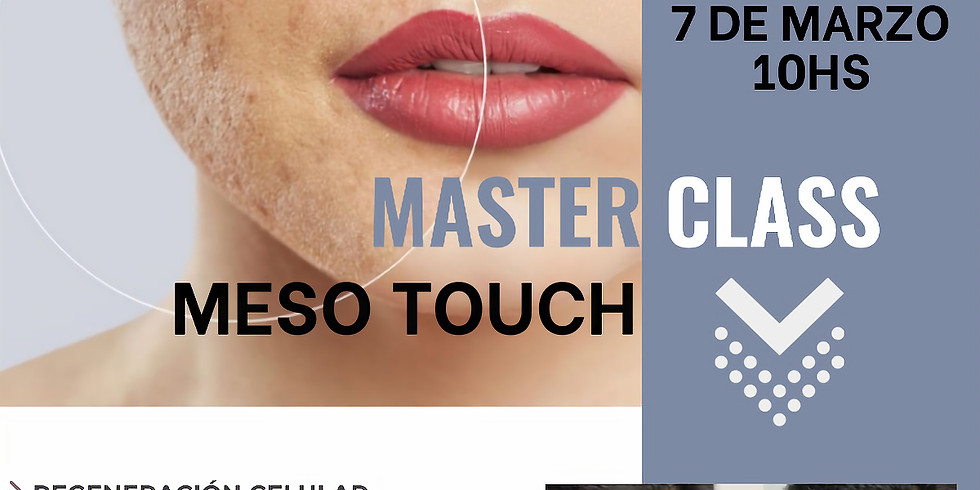 MASTER CLASS MESO TOUCH