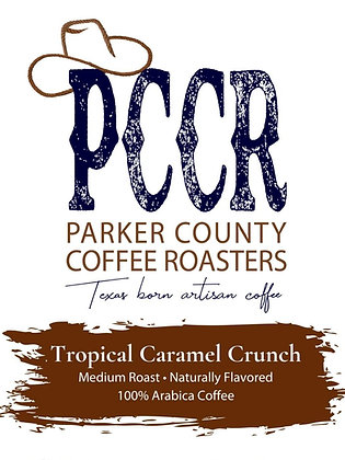 Label for Parker County Coffee Tropical Caramel Crunch flavored coffee