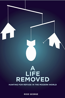 A life removed ebook on refugees by Rose George
