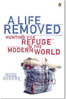 A Life Removed book on refugees by Rose George