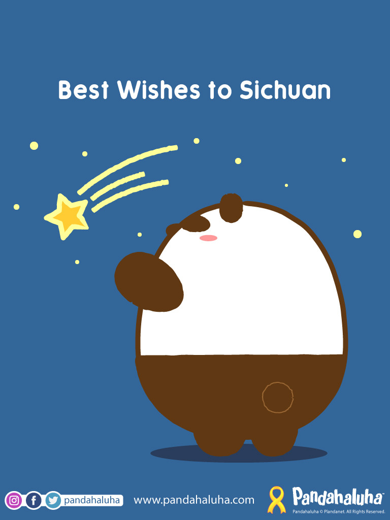 Pandahaluha - Best Wishes to Sichuan!
