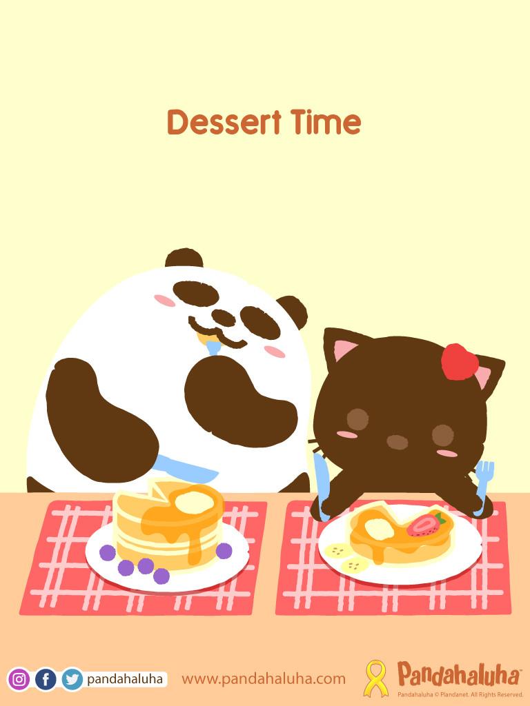 Pandahaluha - Dessert Time