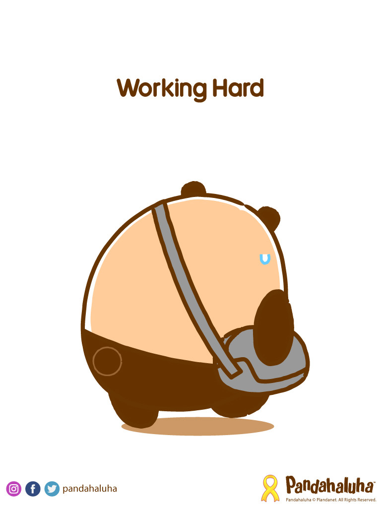 Pandahaluha - Working Hard