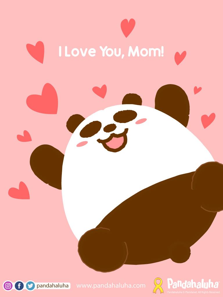 Pandahaluha - I Love You, Mom!