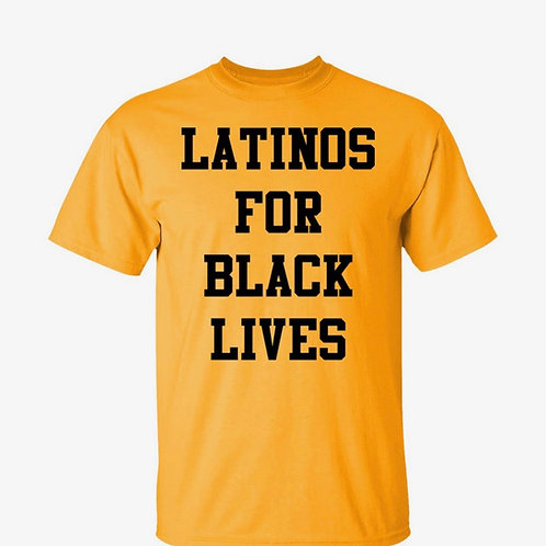 Latinos For BLM Tee