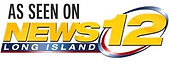 As seen on News 12 Long Island