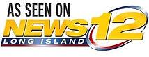 As seen on News 12 Long Island