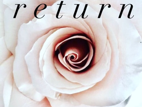 """Return (Liberating the Pain of """"Last Time"""")"""