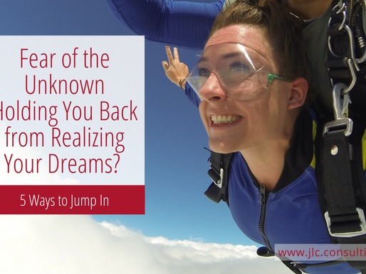 Fear of the Unknown Holding You Back from Realizing Your Dreams?
