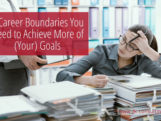 5 Career Boundaries You Need to Achieve More of (Your) Goals
