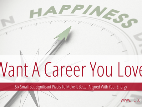 Want a Career You Love?  Just Follow Your Energy
