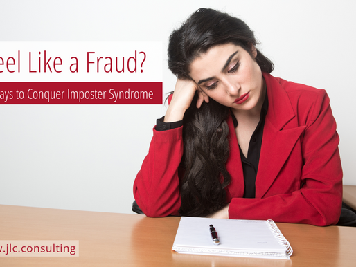 Feel Like a Fraud?  5 Ways to Conquer Imposter Syndrome