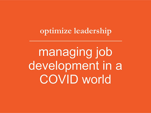 Managing Job Development in a COVID World eLearning
