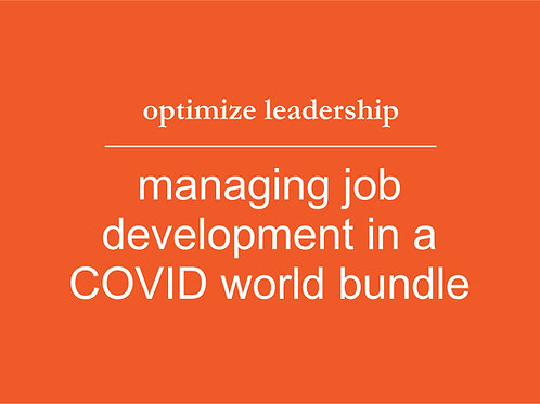 Managing Job Development in a COVID World BUNDLE