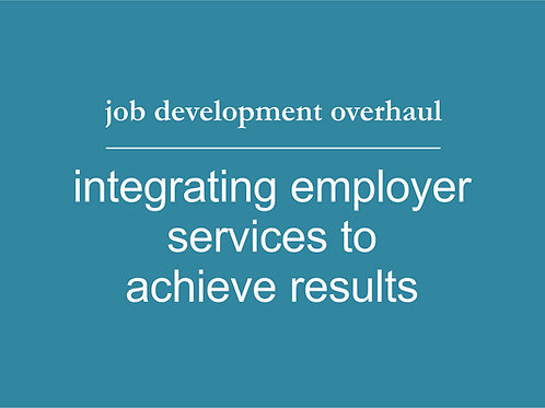 Job Development Overhaul for Employment Service Programs