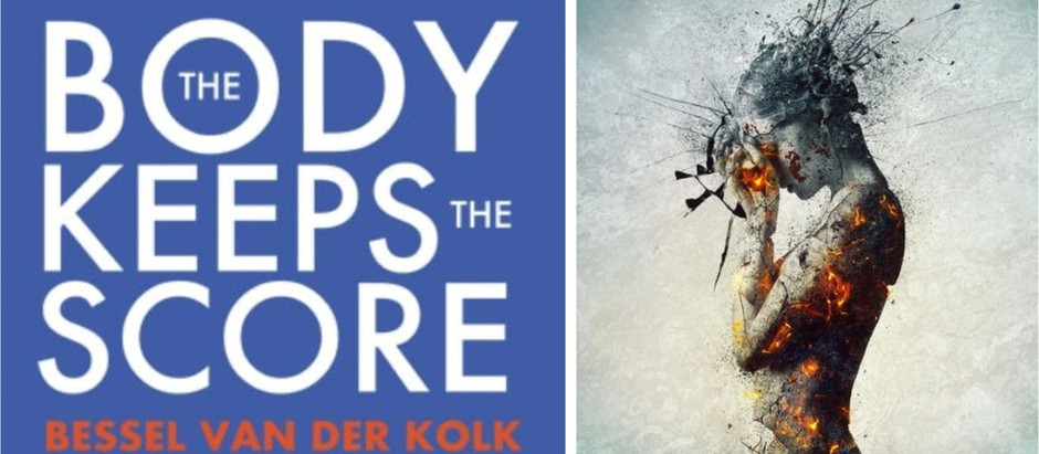 """5 Bits of Wisdom from """"The Body Keeps The Score"""" 