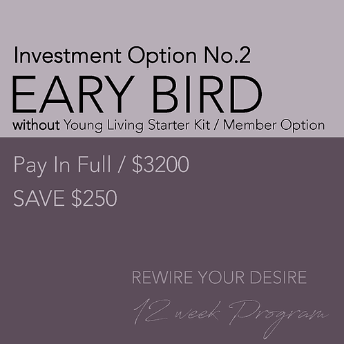 Early Bird PAY IN FULL