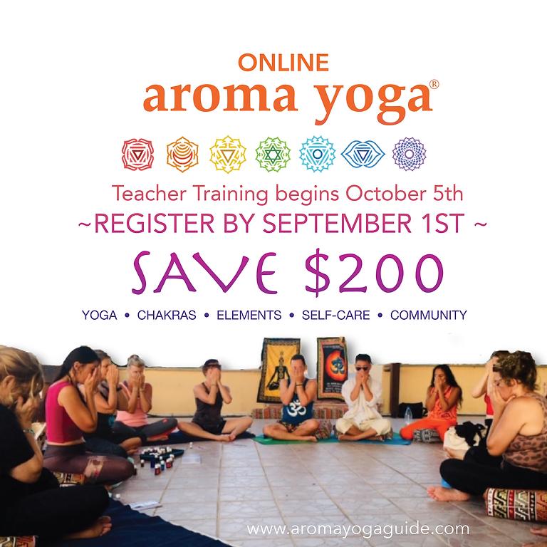 Save $200: Aroma Yoga® Teacher Training  / Begins Oct 5th 2021