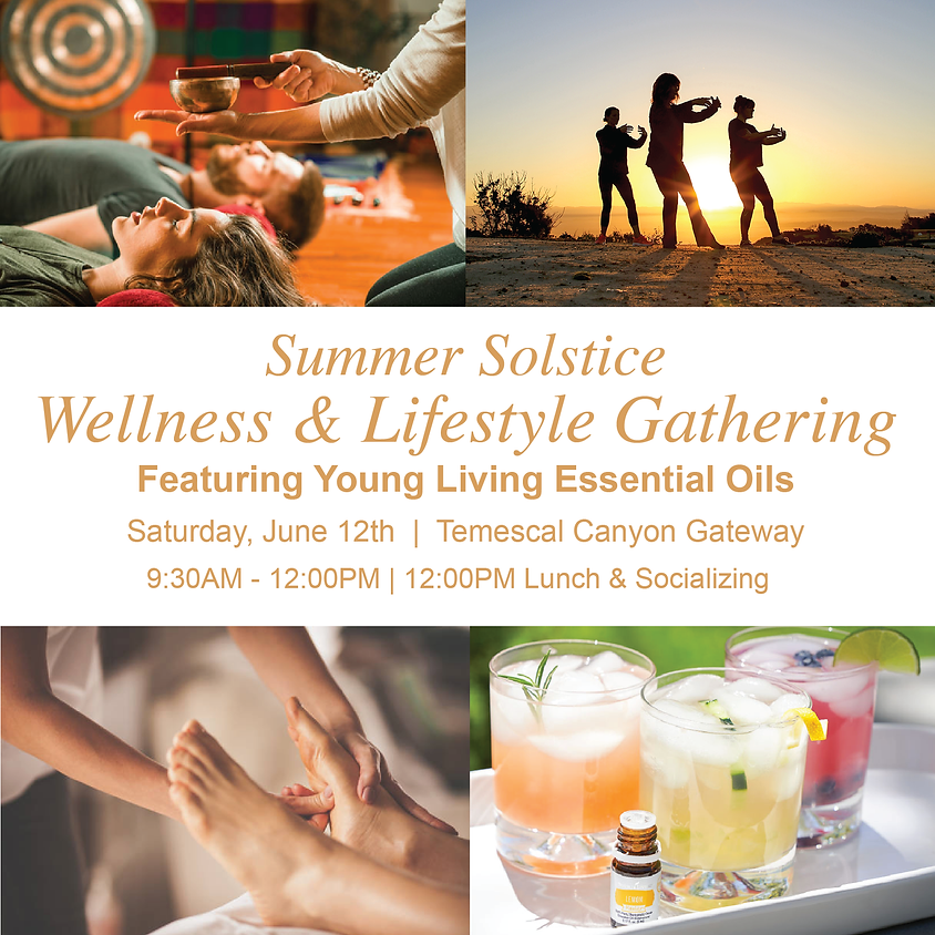 Summer Solstice Wellness & Lifestyle Gathering - OUTDOOR EVENT Featuring Young Living Essential Oils
