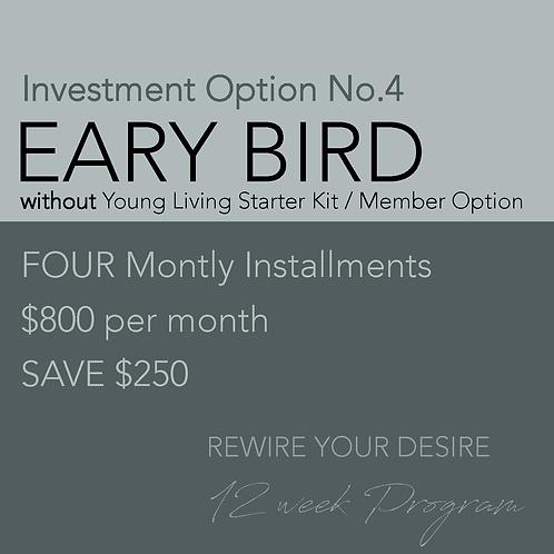 Early Bird INSTALLMENT PAYMENTS