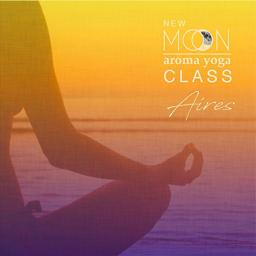 FREE Aroma Yoga® NEW MOON Aires Online Class ✨🌑✨