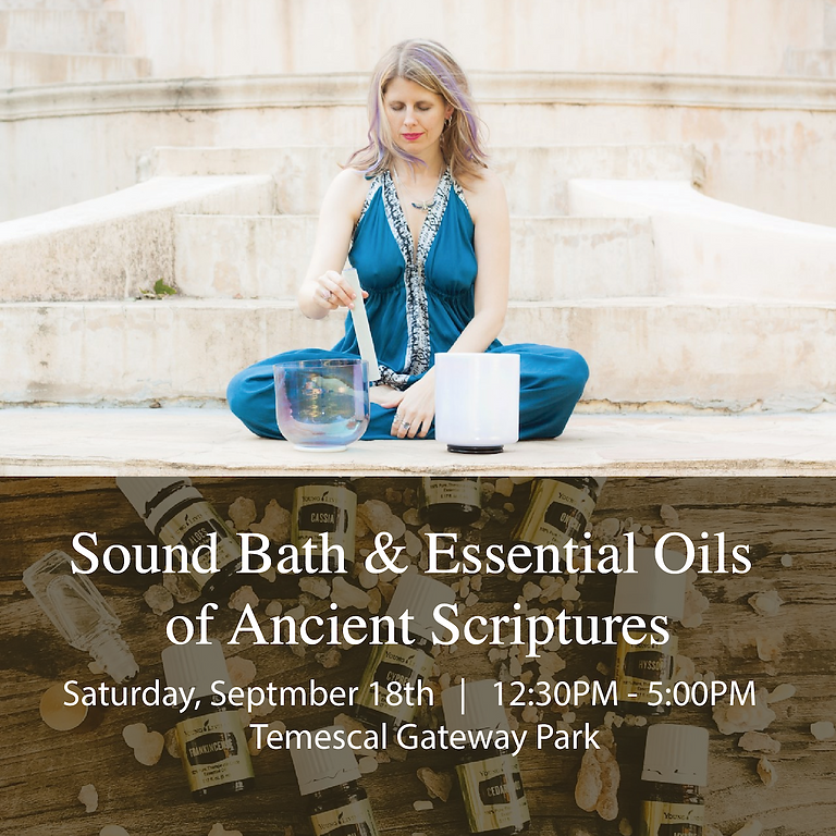 Sound Bath & Essential Oils of Ancient Scripture