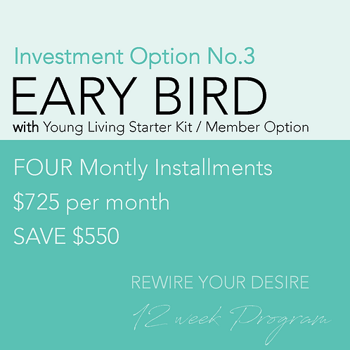 Early Bird INSTALLMENT PAYMENTS with Young Living MEMBER Starter Kit sign-up